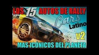 Gambar cover Los 15 Autos de Rally Mas Icónicos Del Planeta *CarsLatino*
