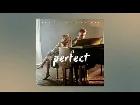 Topic & Ally Brooke - Perfect [Ultra Music]