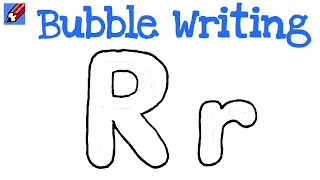 How to Draw Bubble Writing Real Easy - Letter R