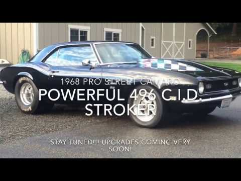 700hp 496 stroker motor Pro Street 1968 Camaro (Stay tuned for exciting upgrades!!!)