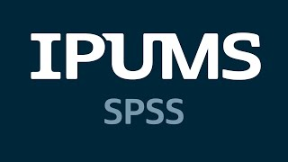 IPUMS - Open file in SPSS