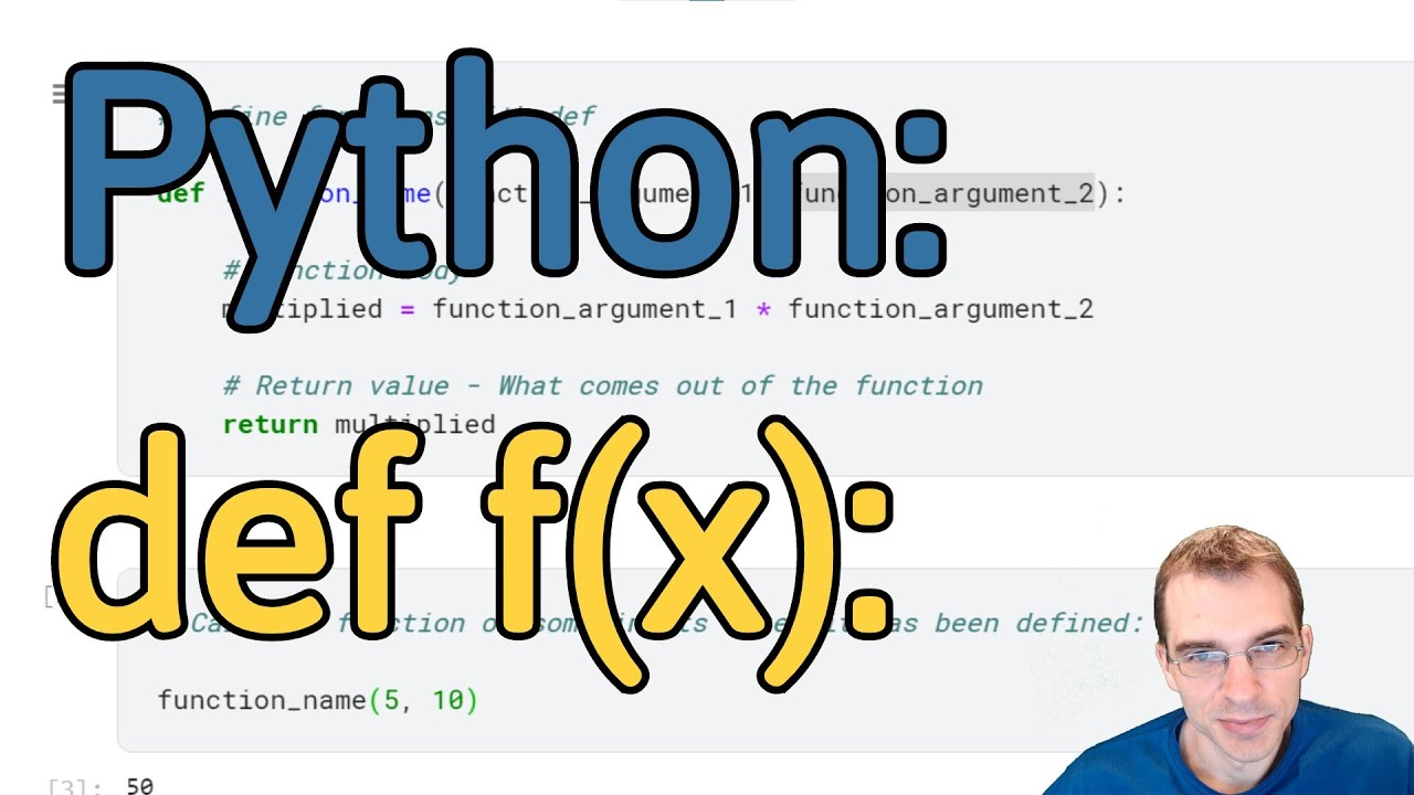 How to Make (Define) a Function in Python