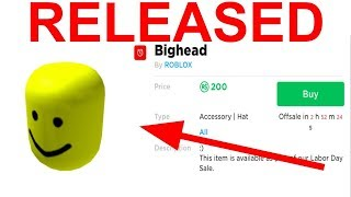 BIGHEAD IS OUT Roblox Labor Day Sale 2019