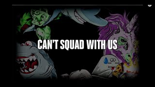 "Borgore - ""Can't Squad With Us"" (Lyric Video)"