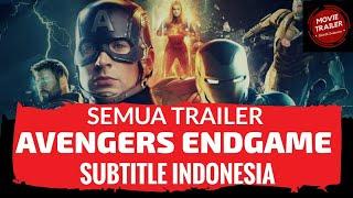 AVENGERS ENDGAME: Semua Trailer | Subtitle Indonesia