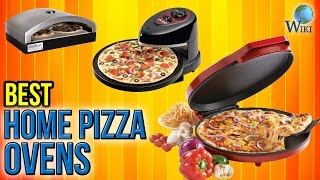 10 Best Home Pizza Ovens 2017