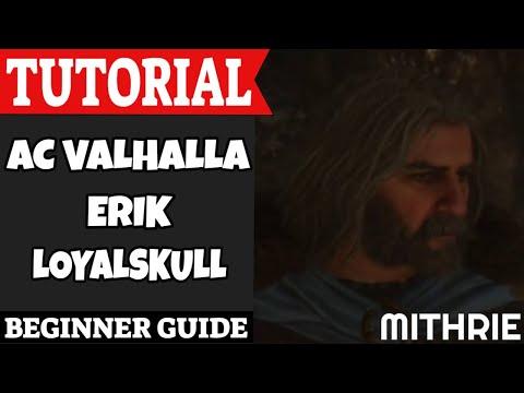 Assassin's Creed Valhalla Erik Loyalskull Tutorial Guide (Beginner)