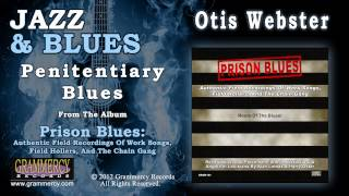 Otis Webster - Penitentiary Blues