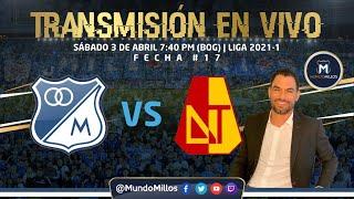 MILLONARIOS 0-0 Tolima FECHA #17 2021-1 | Transmisión EN VIVO con Ricardo 'El Gato' Pérez