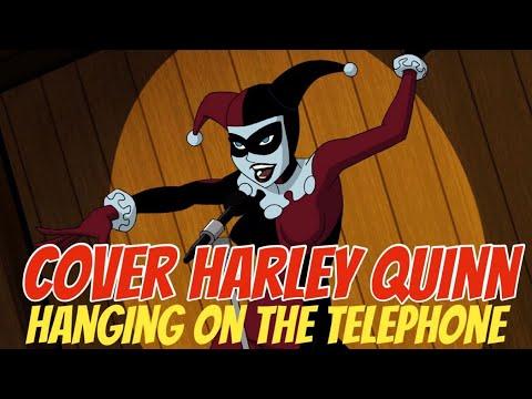 HANGING ON THE TELEPHONE - COVER HARLEY QUINN/LEISHA MEDINA