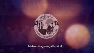 MT SYABABUL KHEIR II Sholawat Malam Minggu