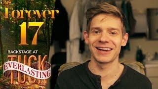 Video Episode 1 - Forever 17: Backstage at TUCK EVERLASTING with Andrew Keenan-Bolger download MP3, 3GP, MP4, WEBM, AVI, FLV November 2017