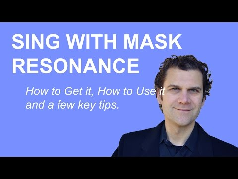 Singing Lesson - Mask Resonance - How to Sing in the Mask