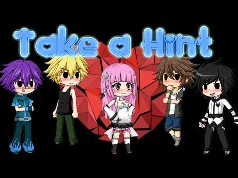 Take A Hint ~ Gacha Studio Music Video