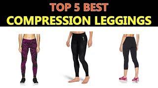 Best Compression Leggings 2019