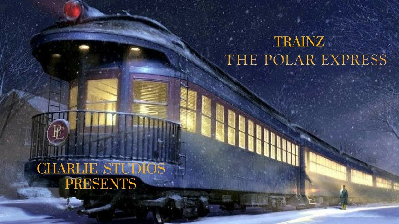Trainz The Polar Express Part 1 Youtube