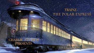 Trainz: The Polar Express, Part 1