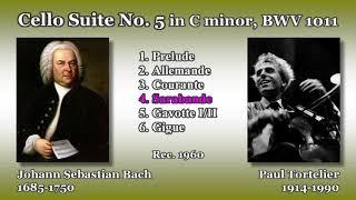Bach: Cello Suite No. 5, Tortelier (1960) バッハ 無伴奏チェロ組曲第5番 トルトゥリエ