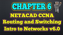 Cisco NETACAD Routing and Switching v6.0 - Chapter 6