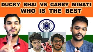 Indian reaction on DUCKY BHAI VS CARRY MINATI | WHO IS THE BEST | Swaggy d
