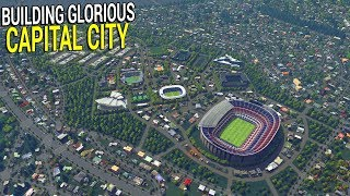 Live - Biggest Capital City Build Ever, For the Empire | Cities: Skylines Gameplay
