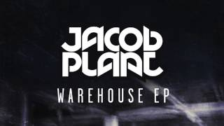 Jacob Plant - When I Say Go