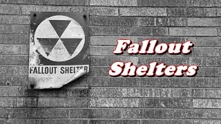 History Brief: Fallout Shelters (Cold War)