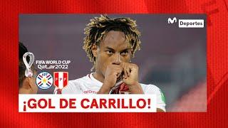 Perú vs Paraguay: GOL de ANDRÉ CARRILLO de volea | Clasificatorias Qatar 2022