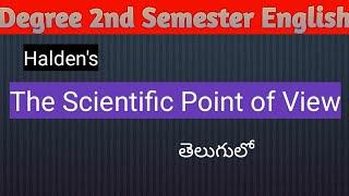 JBS Haldane's THE SCIENTIFIC POINT OF VIEW in Telugu I Degree 2nd Semester English thumbnail