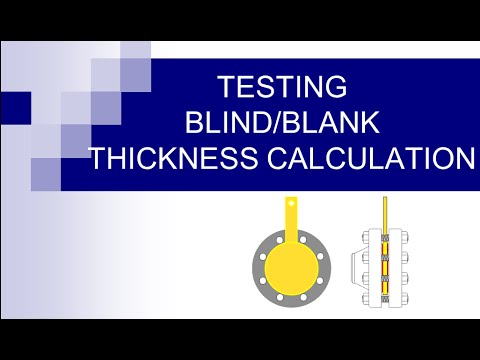 Testing Blind And Blank Thickness Calculation Hydro Testing Pneumatic Testing Youtube