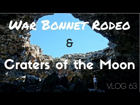 War Bonnet Rodeo & Craters of the Moon | MOTM Vlog #63