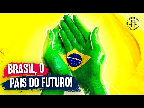 "BRAZIL, THE COUNTRY OF THE FUTURE - ""BRASIL, O PAÍS DO FUTURO"""