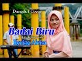 Badai Biru Itje Trisnawati Revina Alvira Dangdut Cover  Mp3 - Mp4 Download