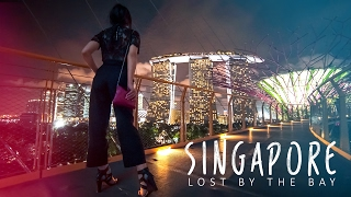 SINGAPORE - LOST BY THE BAY
