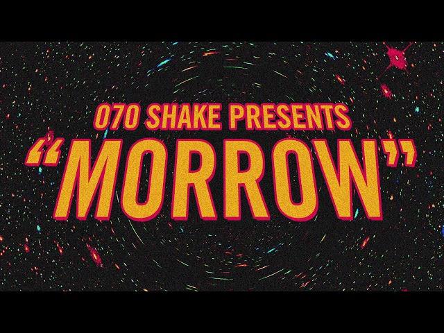 070 Shake - Morrow (Audio)