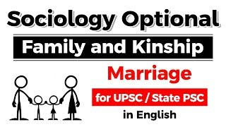 Sociology Optional - Family and Kinship - Marriage explained for UPSC / State PSC
