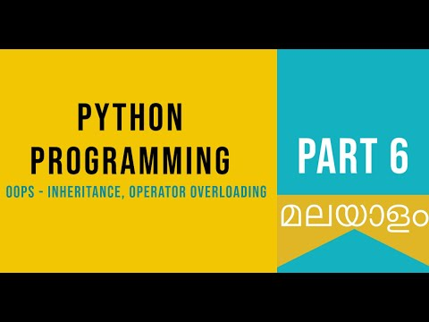 Part 6 |  OOPS | Python Malayalam Tutorial For Beginners | Python Coding Challenge