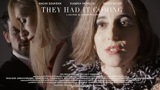 They Had it Coming (2019)