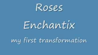 Roses Enchantix