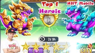 ✔️Top 1 Heroic New Heroic Dragon City HNT chơi game Nông Trại Rồng Vu liz Mobile I HNT Mobile
