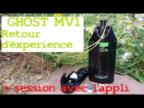 Vaporisateur Ghost MV1 : Retour d'éxperience et session avec l'appli  + astuces