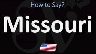 How to Pronounce Missouri, USA? (CORRECTLY)