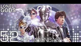 Lonely Gods Episode 52 - The Moonbase