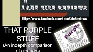 That Purple Stuff Review (PART 1) by Lane Side Reviews