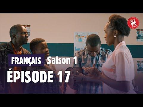 C'EST LA VIE : Saison 1 • Episode 17 -ENNEMIE JURÉE