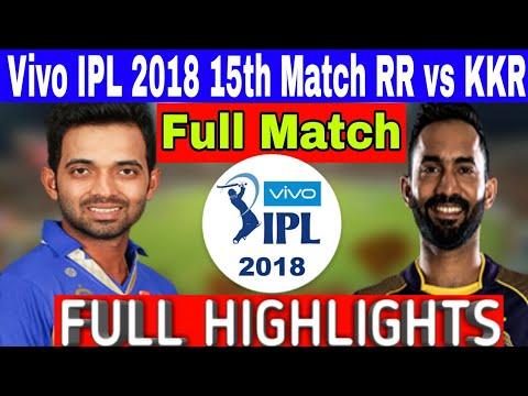 rajasthan-royals-vs-kolkata-knight-riders-vivo-ipl-2018-  -full-highlights-rr-vs-kkr-full-highlights
