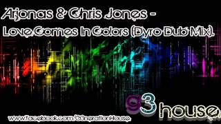 Arjonas & Chris Jones - Love Comes In Colors (Dyro Dub Mix).     G3HOUSE
