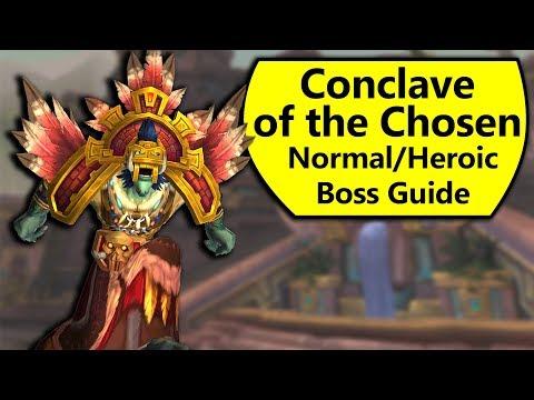 Conclave Of The Chosen Guide - Normal And Heroic Battle Of Dazar'Alor Boss Guide