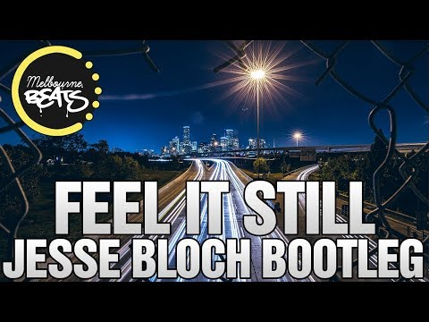 Portugal. The Man - Feel It Still (Jesse Bloch Bootleg)
