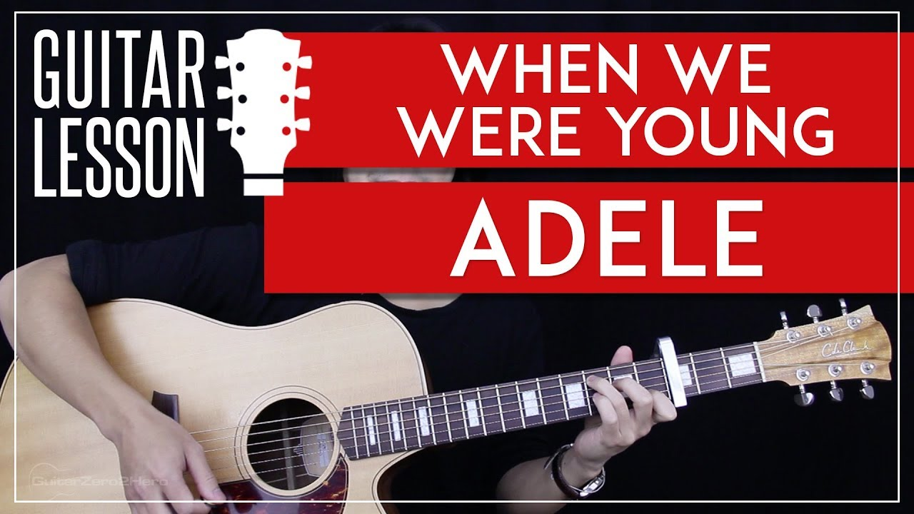 When we were young guitar tutorial adele guitar lesson easy when we were young guitar tutorial adele guitar lesson easy chords guitar cover hexwebz Images
